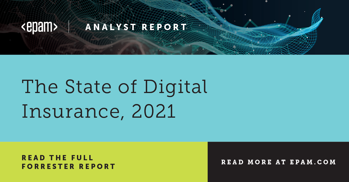 Forrester: The State of Digital Insurance, 2021